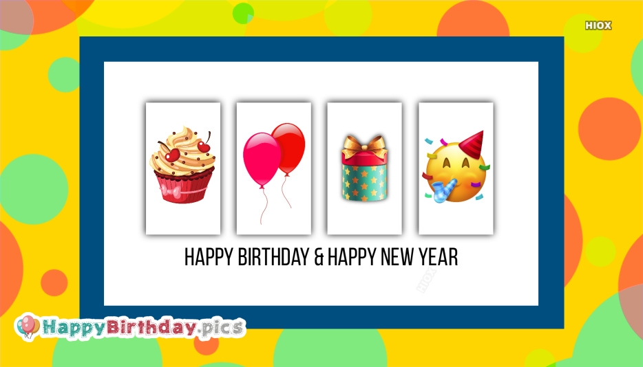 Happy Birthday and New Year Wishes