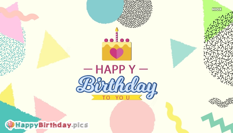 Happy Birthday To You Images, Photos