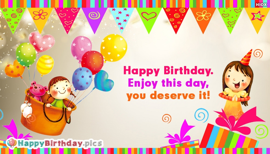 Happy Birthday Greetings With Enjoy This Day Saying