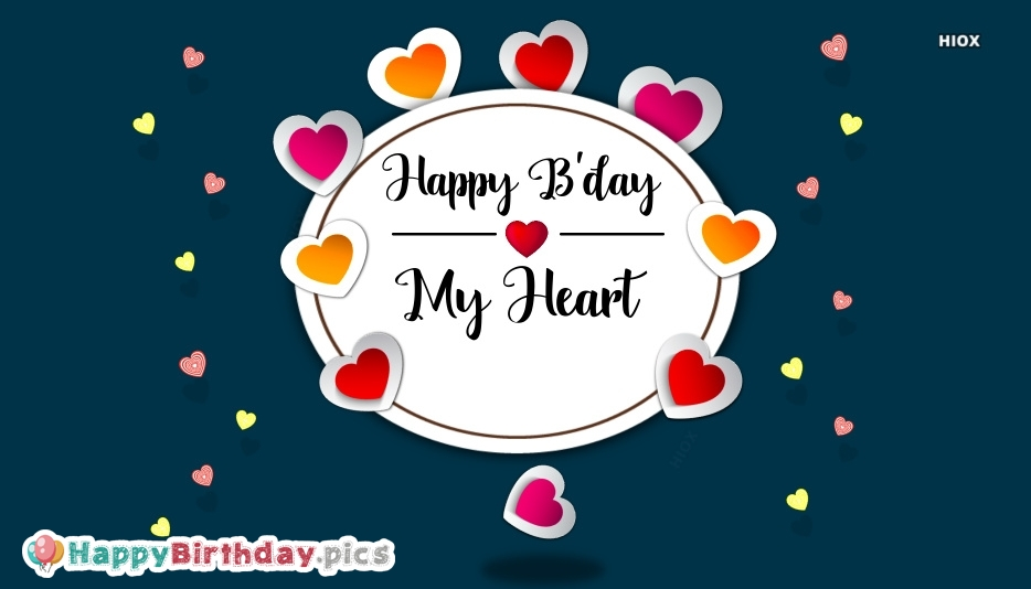 Happy Birthday My Heart