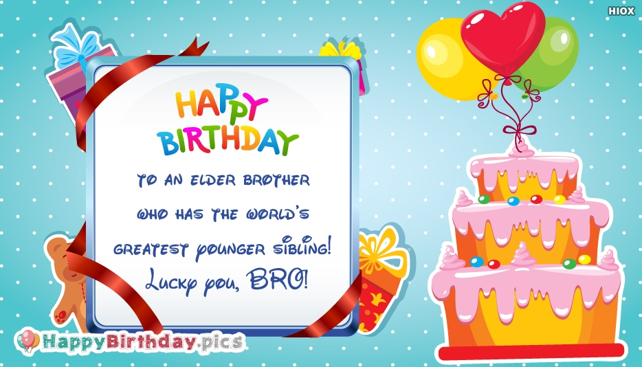 Happy Birthday To An Elder Brother Quote
