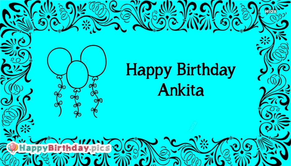 Happy Birthday To You Ankita