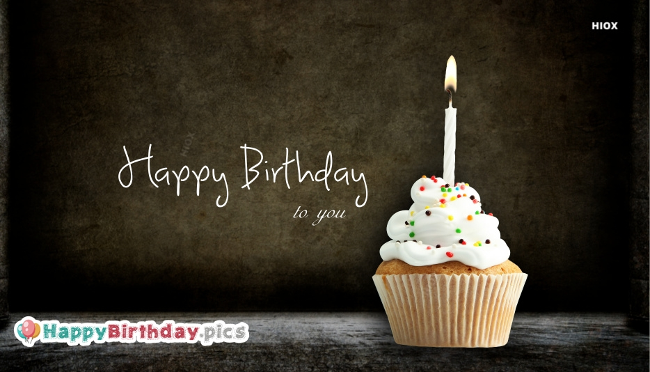 Happy Birthday To You Card Images, Photos