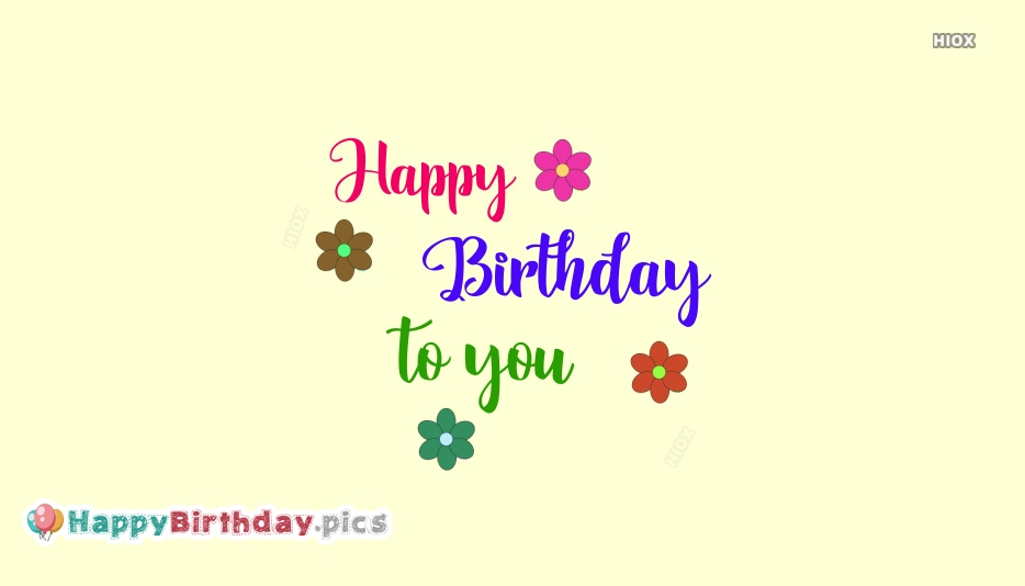 Happy Birthday To You Image Hd