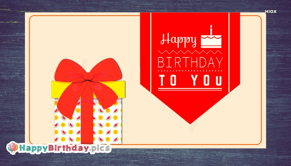 Wishes Happy Birthday Images, Pictures