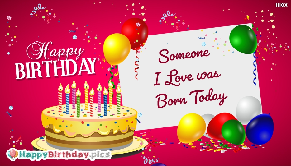 Someone I Love Was Born Today Message