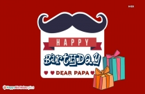 Happy Birthday Dear Papa