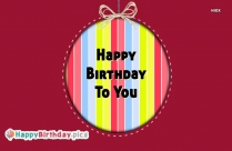 Happy Birthday To You Pink